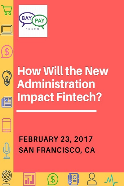 How Will the New Administration Impact Fintech? (2017)