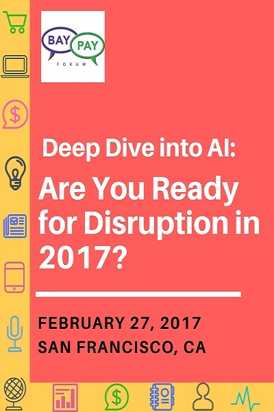 Deep Dive into AI: Are You Ready for Disruption in 2017? (2017)