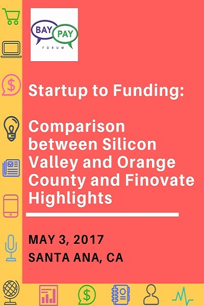 Startup to Funding: Comparison between Silicon Valley and Orange County And Finovate Highlights (2017)