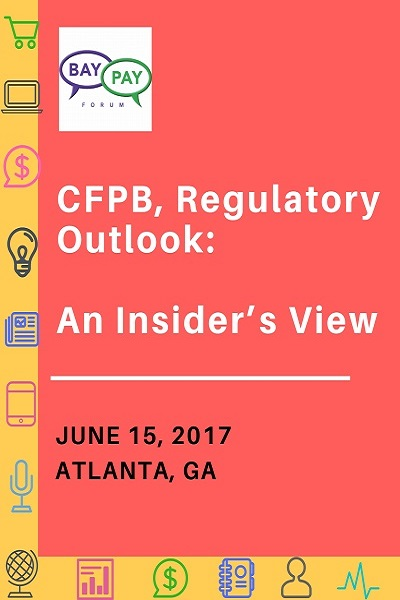 CFPB, Regulatory Outlook:  An Insider's View (2017)