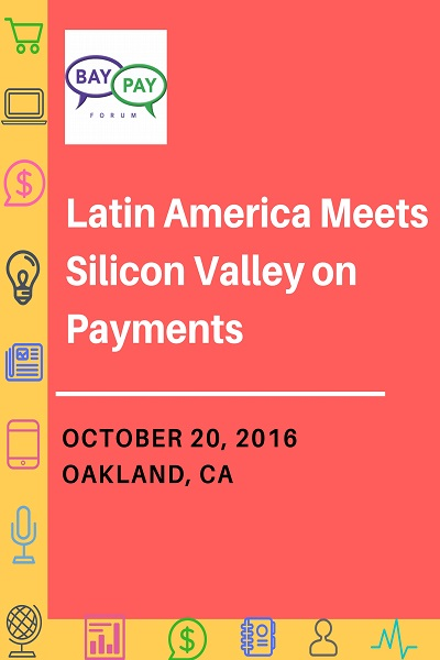 Latin America Meets Silicon Valley on Payments (2016)