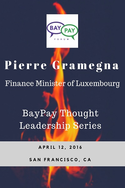 BayPay Thought Leadership with Minister of Finance of Luxembourg, Pierre Gramegna (2016)
