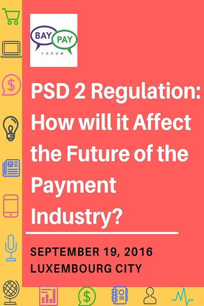 PSD 2 Regulation: How will it Affect the Future of the Payment Industry? (2016)