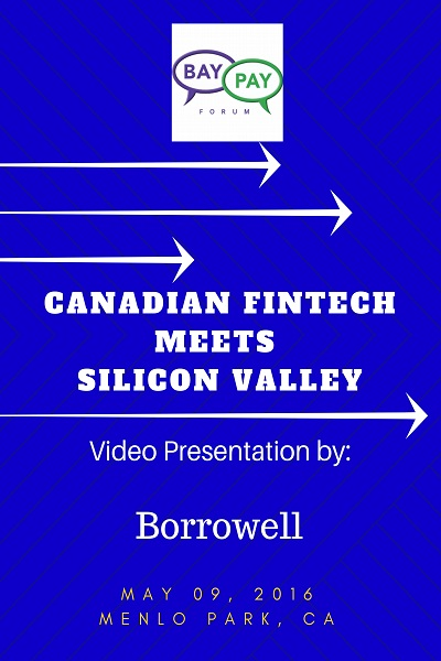 Canadian Fintech Meets Silicon Valley: Video Presentation from Borrowell (2016)