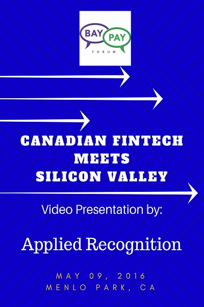 Canadian Fintech Meets Silicon Valley: Video Presentation from Applied Recognition (2016)