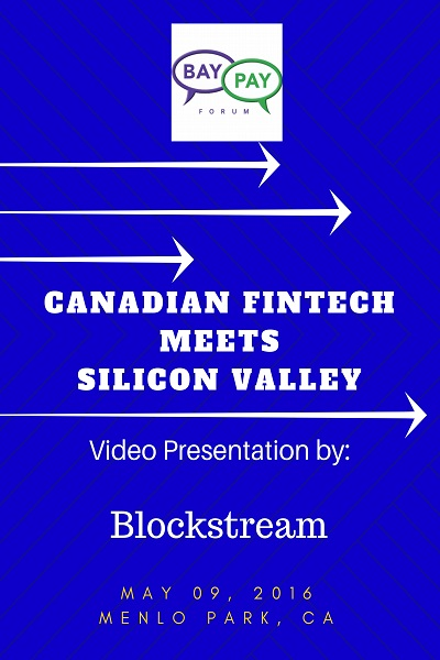 Canadian Fintech Meets Silicon Valley: Video Presentation from Blockstream (2016)