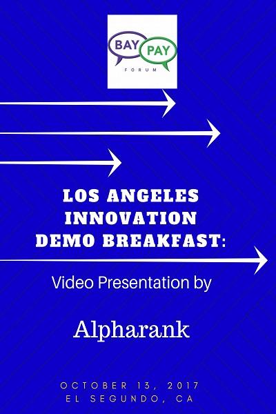 Los Angeles Innovation Demo Breakfast - Video Presentation by Alpharank (2017)