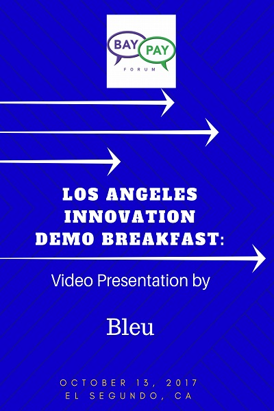 Los Angeles Innovation Demo Breakfast - Video Presentation by Bleu (2017)