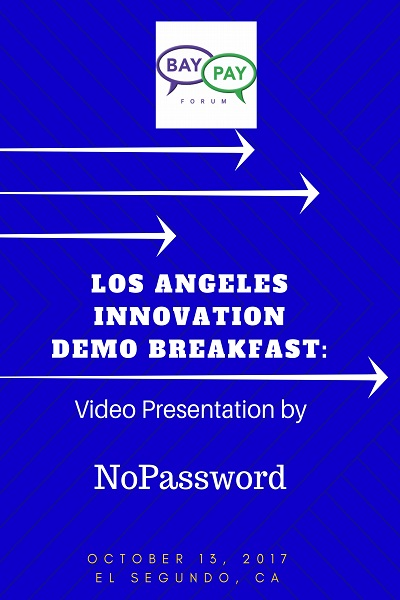 Los Angeles Innovation Demo Breakfast - Video Presentation by NoPassword (2017)