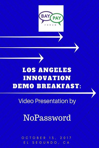 Los Angeles Innovation Demo Breakfast - Video Presentation by NoPassword (2017)