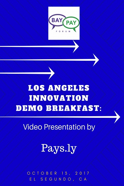 Los Angeles Innovation Demo Breakfast - Video Presentation by Pays.ly (2017)