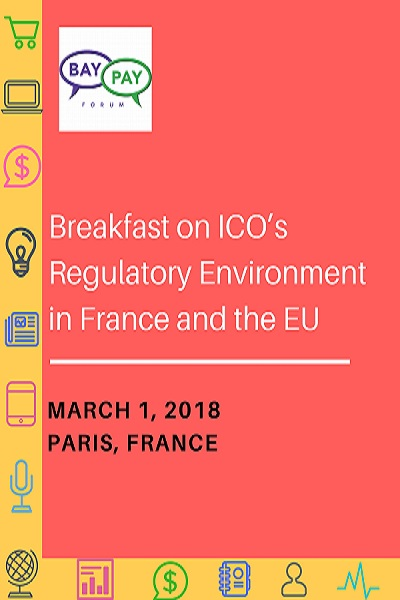 Breakfast on ICO's Regulatory environment in France and the EU (2018)