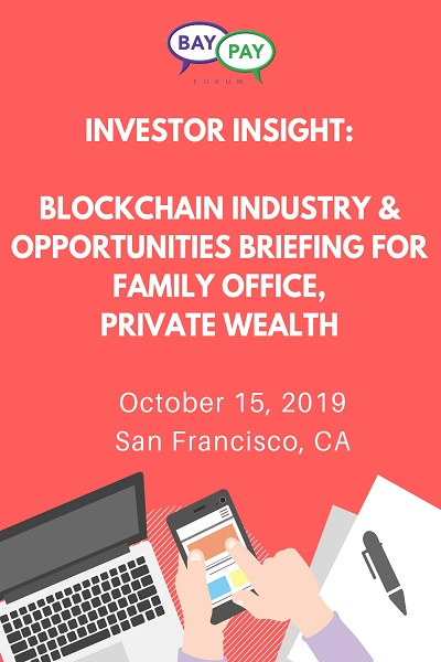 Investor Insight: Blockchain Industry & Opportunities Briefing for Family Office | Private Wealth (2019)