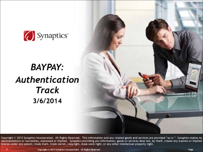 Synaptics Presentation from our event on Authentication and Identity Mar 06, 2014