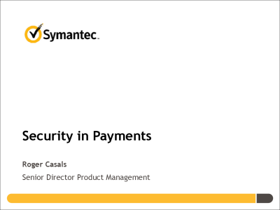 Symantec Presentation from our event on Authentication and Identity Mar 06, 2014